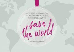 John 3.17 Save the World